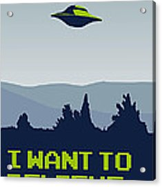 My I Want To Believe Minimal Poster Acrylic Print