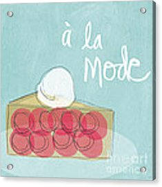 Pie A La Mode Acrylic Print by Linda Woods