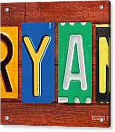 Ryan License Plate Name Sign Fun Kid Room Decor. Acrylic Print