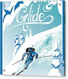 Slide And Glide Retro Ski Poster Acrylic Print