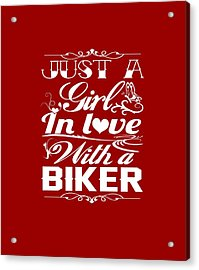 In Love With A Biker Acrylic Print by Sophia