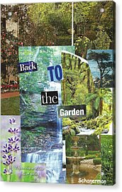 Back To The Garden Acrylic Print