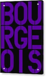 Bourgeois Acrylic Print