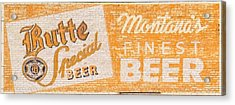 Butte Special Beer Ghost Sign Acrylic Print