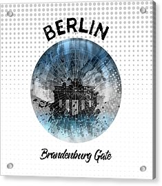 Graphic Art Berlin Brandenburg Gate Acrylic Print