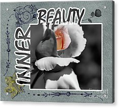 Inner Beauty Acrylic Print by Smilin Eyes  Treasures