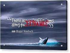 Inspirational Timeless Quotes - Roger Staubach Acrylic Print