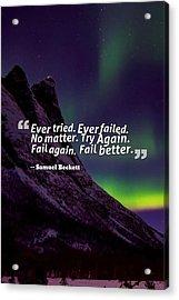 Inspirational Timeless Quotes - Samuel Beckett 2 Acrylic Print