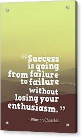 Inspirational Timeless Quotes - Winston Churchill 2 Acrylic Print
