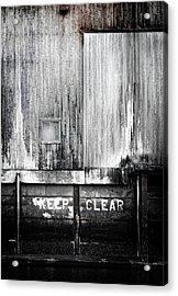 Keep Clear Industrial Art Acrylic Print