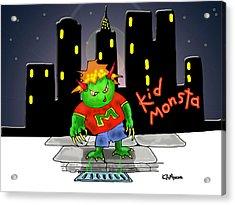 Kidmonsta Acrylic Print