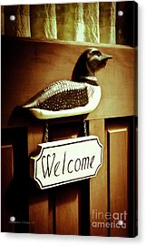 Loon Welcome Sign On Cottage Door Acrylic Print by Gordon Wood