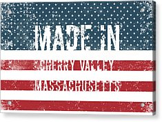 Made In Cherry Valley, Massachusetts Acrylic Print