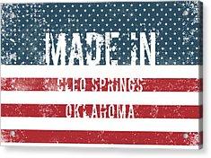 Made In Cleo Springs, Oklahoma Acrylic Print