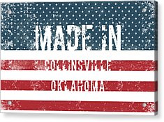 Made In Collinsville, Oklahoma Acrylic Print
