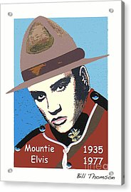 Acrylic Print featuring the mixed media Mountie Elvis by Bill Thomson