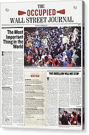 Occupy Wall Street, 2011 Acrylic Print by Granger