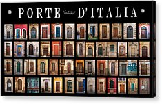 Porte D'italia Acrylic Print