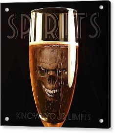 Spirits - Know Your Limits Acrylic Print