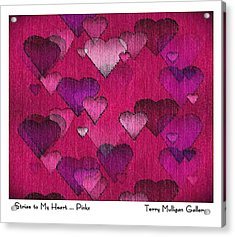Striae To My Heart ... Pinks Acrylic Print by Terry Mulligan