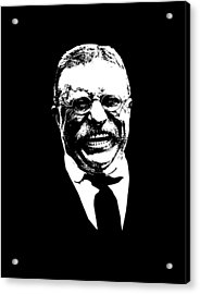Teddy Roosevelt  Acrylic Print by War Is Hell Store