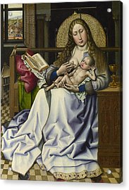 The Virgin And Child Before A Firescreen Acrylic Print by Robert Campin