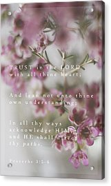 Trust In The Lord Acrylic Print by Inspired Arts