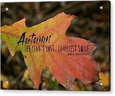 Turn A Leaf Quote Acrylic Print by JAMART Photography