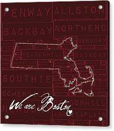 We Are Boston Acrylic Print