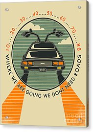 We Dont Need Roads Acrylic Print by Jazzberry Blue