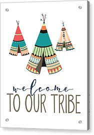 Acrylic Print featuring the digital art Welcome To Our Tribe by Jaime Friedman