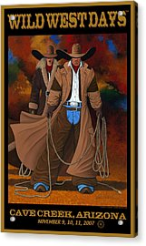 Wild West Days Poster/print  Acrylic Print by Lance Headlee