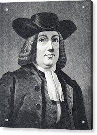 William Penn 1644 To 1718 English Acrylic Print