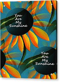 You Are My Sunshine - Typography Acrylic Print