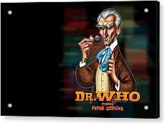 Doctor Who                     Acrylic Print