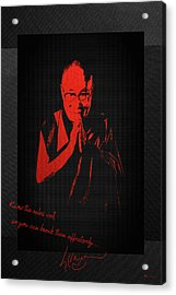 14th Dalai Lama Tenzin Gyatso - Know The Rules Well So You Can Break Them Effectively Acrylic Print