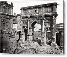 Acrylic Print featuring the photograph 1870 Arch Of Septimius Severus Rome Italy by Historic Image