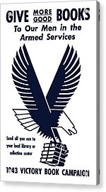 1943 Victory Book Campaign Acrylic Print by War Is Hell Store