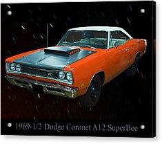 1969 And A Half Dodge Cornet A12 Superbee Acrylic Print by Chris Flees