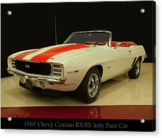 1969 Chevy Camaro Rs/ss Indy Pace Car Acrylic Print