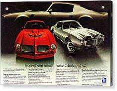 1973 Pontiac Firebird Trans Am  Acrylic Print