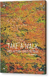 Colors Of Fall Quote Acrylic Print by JAMART Photography
