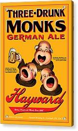 Hayward Three Drunk Monks Acrylic Print