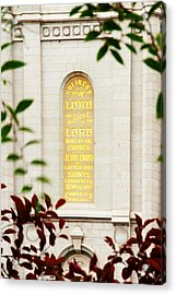 Holiness To The Lord Acrylic Print by La Rae  Roberts