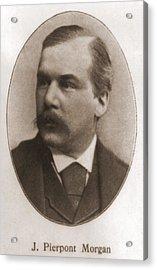 John Pierpont Morgan, 1837-1913 Acrylic Print by Everett