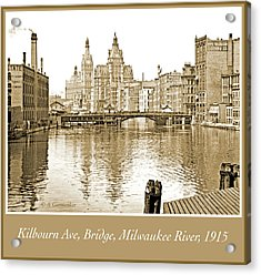 Kilbourn Avenue Bridge, Milwaukee River, C.1915, Vintage Photogr Acrylic Print