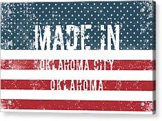 Made In Oklahoma City, Oklahoma Acrylic Print