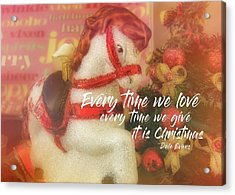 A Pony For Christmas Quote Acrylic Print by JAMART Photography