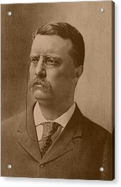 President Theodore Roosevelt Acrylic Print by War Is Hell Store