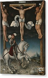 The Crucifixion With The Converted Centurion Acrylic Print by Lucas Cranach the Elder